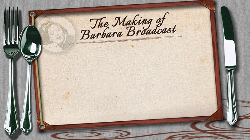 DVD MENU GRAB- The Making Of Barbara Broadcast