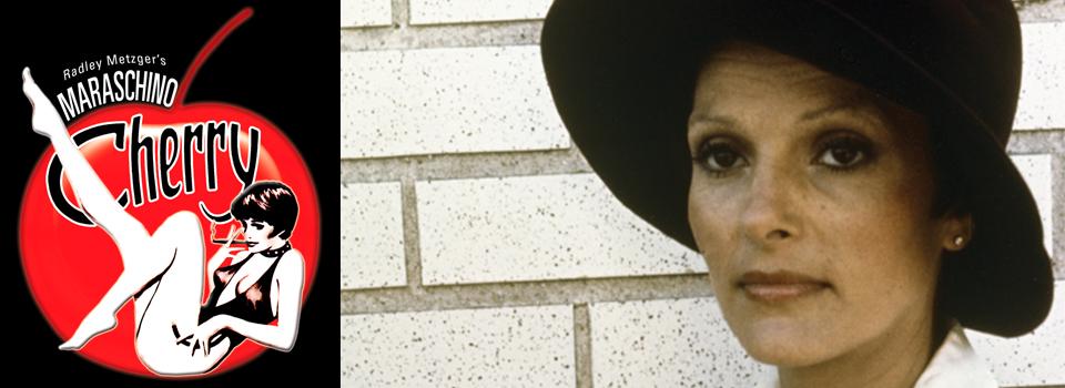 Radley Metzger's, 1979, Maraschino Cherry, starring Gloria Leonard