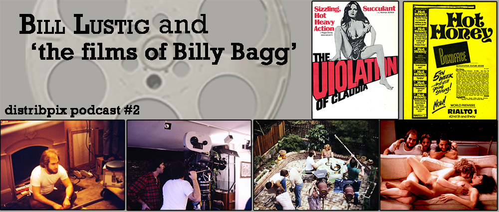 The Distribpix Podcast Episode #2- Bill Lustig and the films of Billy Bagg